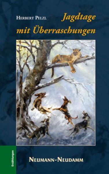 Jagdtage mit Überraschungen als Buch von Herber...