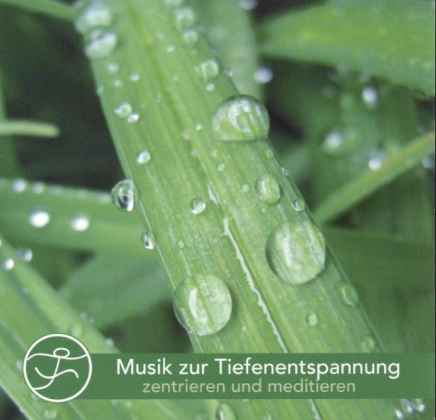Musik zur Tiefenentspannung als Hörbuch CD von ...