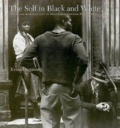 The Self in Black and White: Race and Subjectivity in Postwar American Photography