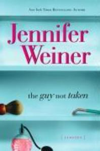 The Guy Not Taken als eBook Download von Jennif...