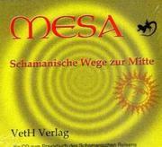 Mesa-Schamanische Wege zur Mitte