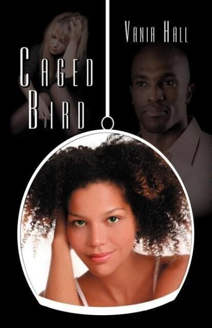 Caged Bird als Taschenbuch von Vania Hall