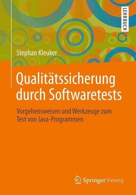 Qualitätssicherung durch Softwaretests als Buch...
