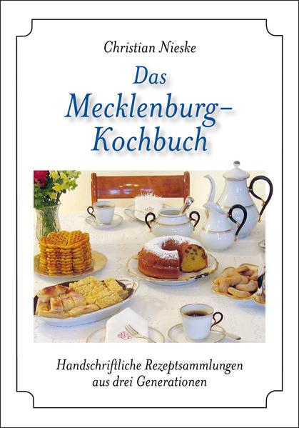 Das Mecklenburg-Kochbuch als Buch von
