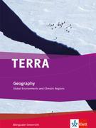 TERRA bilingual. Global environments and climatic regions. Schülerbuch 7.-10. Schuljahr