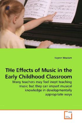 THe Effects of Music in the Early Childhood Cla...