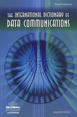 The International Dictionary of Data Communications als Taschenbuch