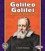 Galileo Galilei: A Life of Curiosity