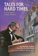 Tales for Hard Times: A Story about Charles Dickens