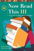 Now Read This III: A Guide to Mainstream Fiction