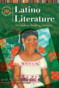 Latino Literature: A Guide to Reading Interests