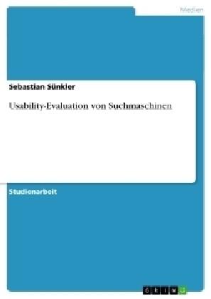 Usability-Evaluation von Suchmaschinen als Buch...