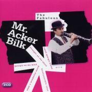 The Fabulous Mr.Acker Bilk