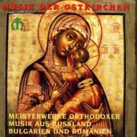Meisterwerke Orthodoxer Musik