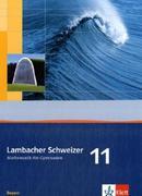 Lambacher Schweizer. 11. Schuljahr. Schülerbuch. Bayern