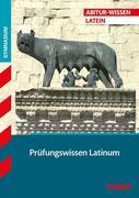 Abitur-Wissen Latein Prüfungswissen Latinum für G8