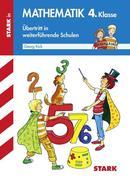 Training Mathematik 4. Klasse. Übertritt an weiterführende Schulen