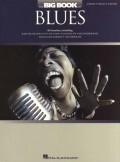 The Big Book of Blues: Piano/Vocal/Guitar