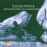 Lacrimosa:Geistliche Musik Aus 6 Jahrhunderten