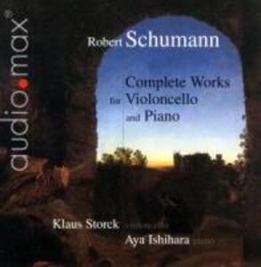 Sämtliche Werke für Violoncello und Klavier (GA)