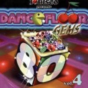 I Love Disco-Dancefloor Gems 80s Vol.4