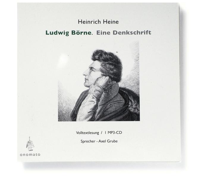 Ludwig Börne. Eine Denkschrift als Hörbuch CD v...