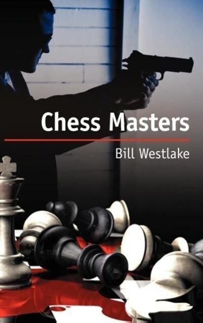 Chess Masters als Buch von William Westlake