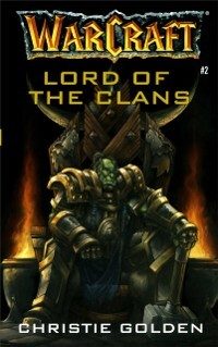 Warcraft: Lord of the Clans als eBook Download ...