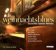 Weihnachtsblues / Geschichten - Gedichte - Bluenotes