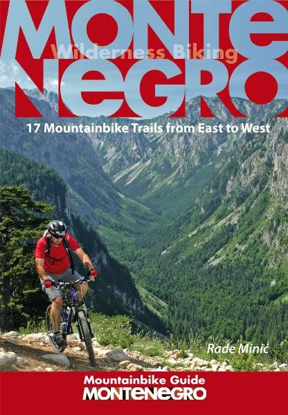 Montenegro Mountainbike Guide als Buch von Rade...