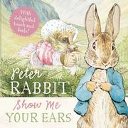 Peter Rabbit Show Me Your Ears