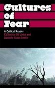 Cultures of Fear: A Critical Reader