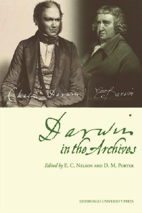 Darwin in the Archives: Papers on Erasmus Darwin & Charles Darwin from Journal of the Society for the Bibliography of Natural History & Archiv als Taschenbuch