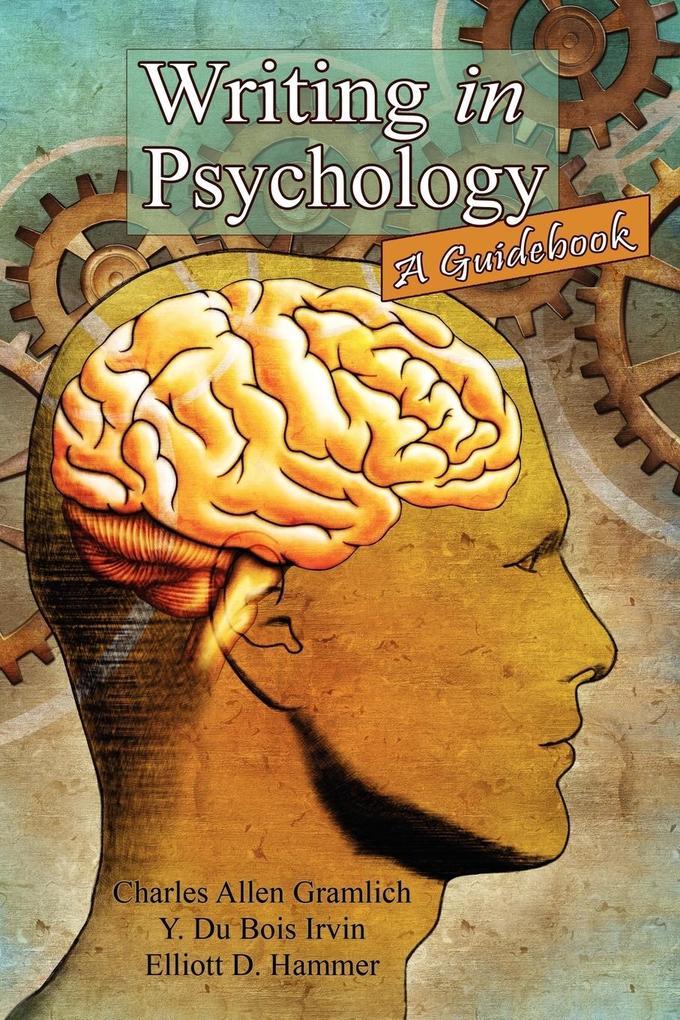 Writing in Psychology als Taschenbuch von Charl...