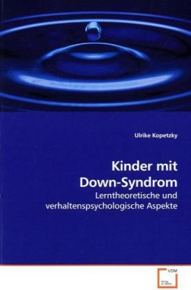 Kinder mit Down-Syndrom als Buch von Ulrike Kop...