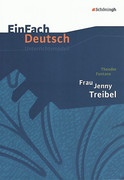 Frau Jenny Treibel. EinFach Deutsch Unterrichtsmodelle