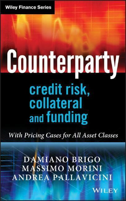Counterparty Credit Risk, Collateral and Fundin...