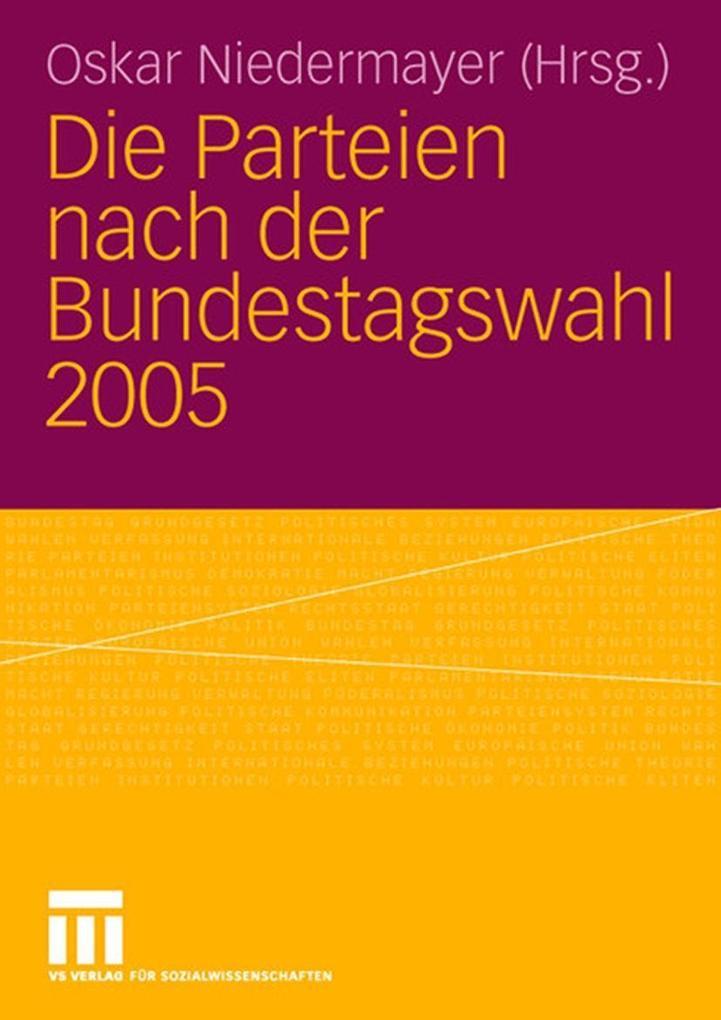 Die Parteien nach der Bundestagswahl 2005 als e...