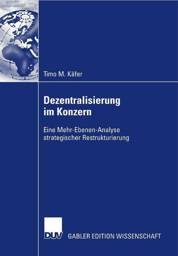 Dezentralisierung im Konzern als eBook Download von Timo M. Käfer, Timo M. Käfer - Timo M. Käfer, Timo M. Käfer