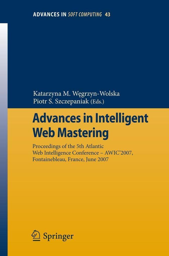 Advances in Intelligent Web Mastering als eBook pdf
