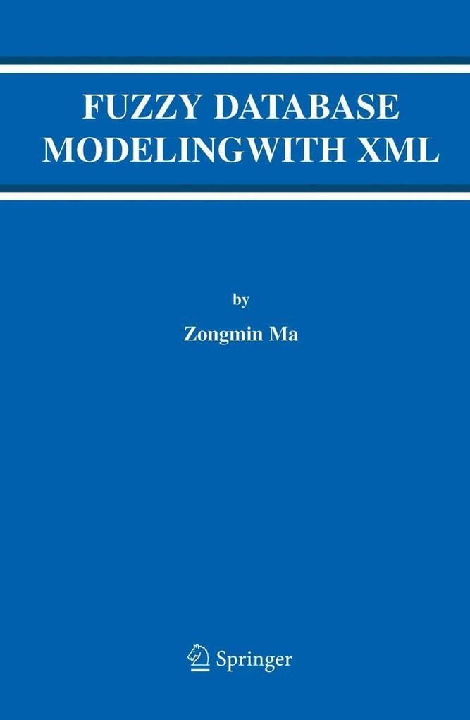 Fuzzy Database Modeling with XML als eBook Down...