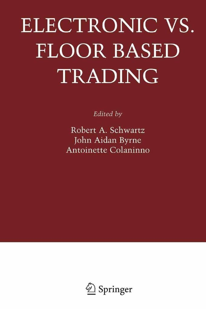 Electronic vs. Floor Based Trading als eBook Do...