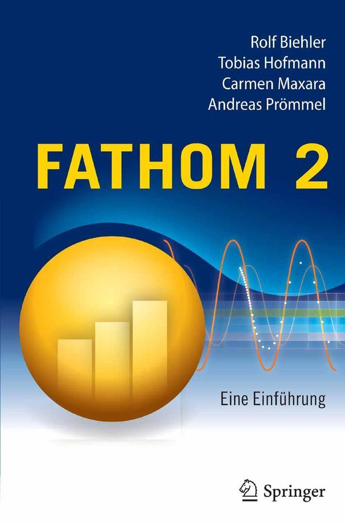 Fathom 2 als eBook Download von Rolf Biehler, T...