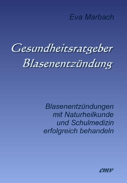 Gesundheitsratgeber Blasenentzündung als Buch v...