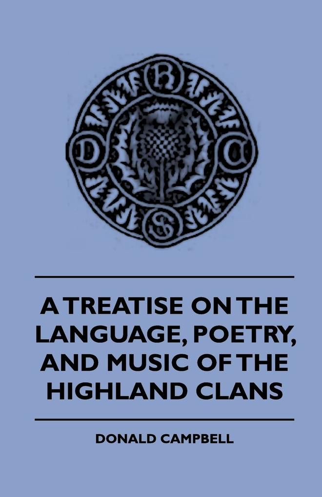 A Treatise On The Language, Poetry, And Music O...