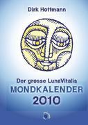 Der grosse Lunavitalis Mondkalender 2010