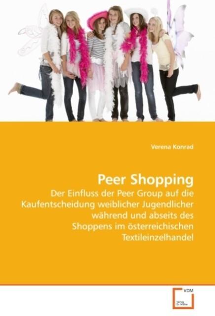 Peer Shopping als Buch von Verena Konrad