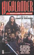 Highlander(tm): Scotland the Brave