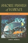 Shore Fishes of Hawaii: Revised Edition