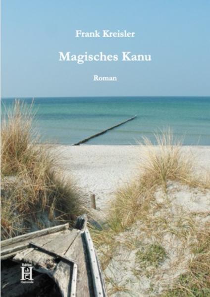 Magisches Kanu als Buch von Frank Kreisler